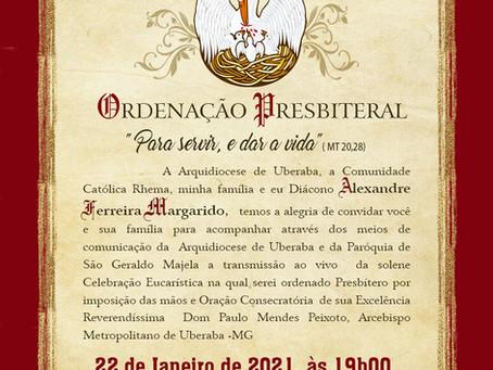 Ordenação Presbiteral - Diác. Alexandre Ferreira Margarido