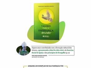 """Arcebispo Dom Paulo lança livro """"Valores para a esperança - reflexões"""" no mês de Dezembro"""