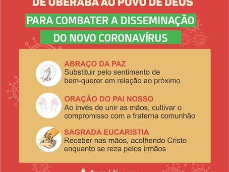 Frente ao avanço do Coronavírus, Arquidiocese de Uberaba nos orienta com algumas medidas