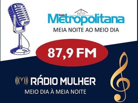 FIQUE ATENTO AO NOVO HORÁRIO DE FUNCIONAMENTO DA RÁDIO METROPOLITANA!