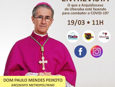 O que a Arquidiocese de Uberaba está fazendo para combater o COVID-19?