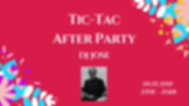 Tic Tac After Party