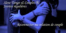 """Soirées régulières """"Slow Tango&Couples"""" - Automne 2019 (1/2)"""