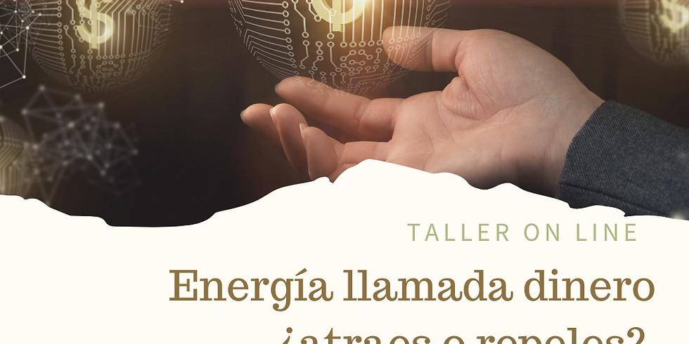 Energía llamada dinero. ¿Atraes o repeles?