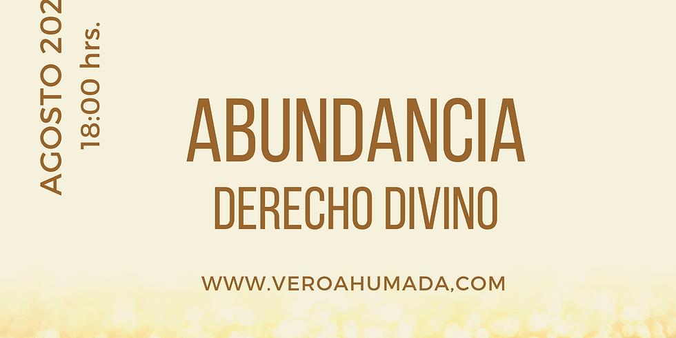 ABUNDANCIA, Derecho divino