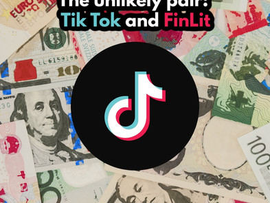 The Unlikely Pair: TikTok and FinLit