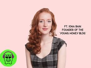 Iona Bain on Owning our Finances and Millennial/GenZ Investing