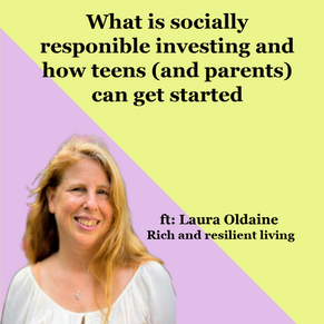 What is socially responsible investing and how teens (and parents) can get started