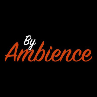 BY AMBIENCE