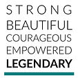 Strong Beautiful Courageous Empowered Le