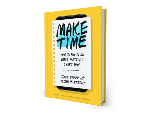 Make Time - How to focus on what matters every day