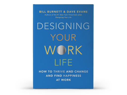 Designing your work life - How to thrive and change and find happiness at work