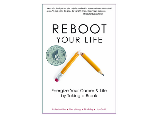 Reboot Your Life: Energise Your Career & Life by Taking a Break