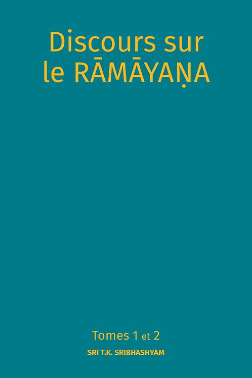 Les Discours sur le Râmâyana Tomes 1 et 2