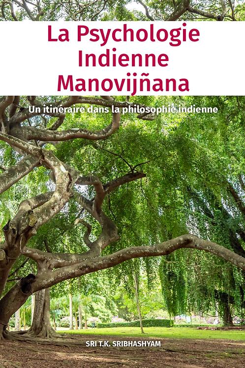 La psychologie indienne, manovijñāna