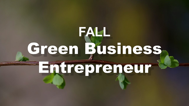 Green Business Entrepreneur Career Exploration