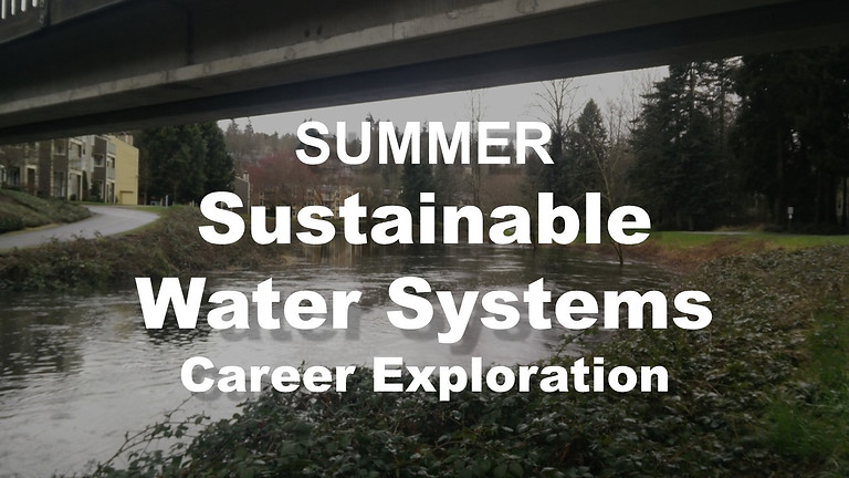 Sustainable Water Systems Career Exploration