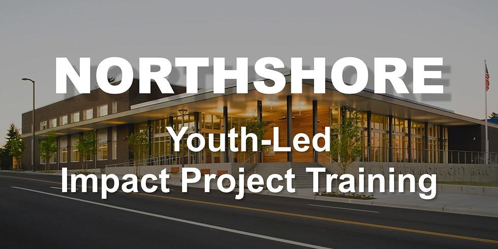 NORTHSHORE - Youth-Led Impact Project Training