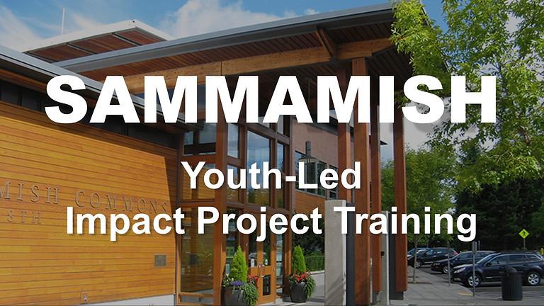 SAMMAMISH - Youth-Led Impact Project Training