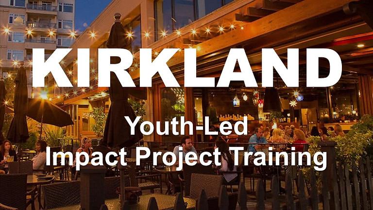 KIRKLAND - Youth-Led Impact Project Training