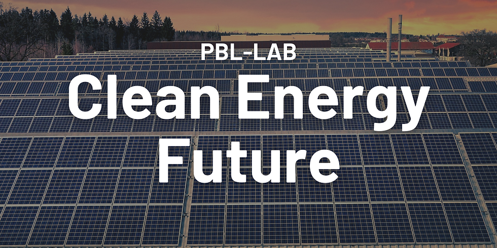 CLEAN ENERGY FUTURE [PBL-LAB + 2050 Workout]