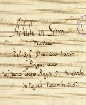 Domenico Natale Sarro Baroque Opera Composer Komponist Achille in Sciro