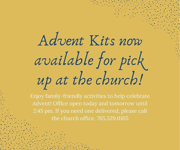 Advent Kits now available for pick up at