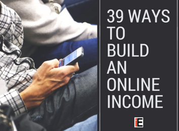 Learn 39 ways to build an online income