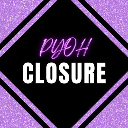 PYOH Closure Unit