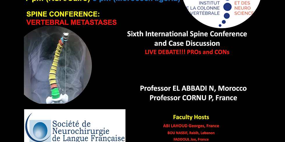 Sixth International Spine Conference and Case Discussion
