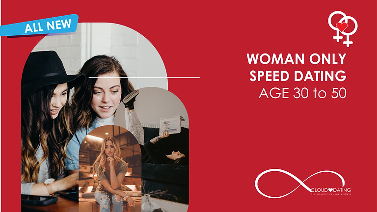 Women Only Speed Dating Age 30 to 50