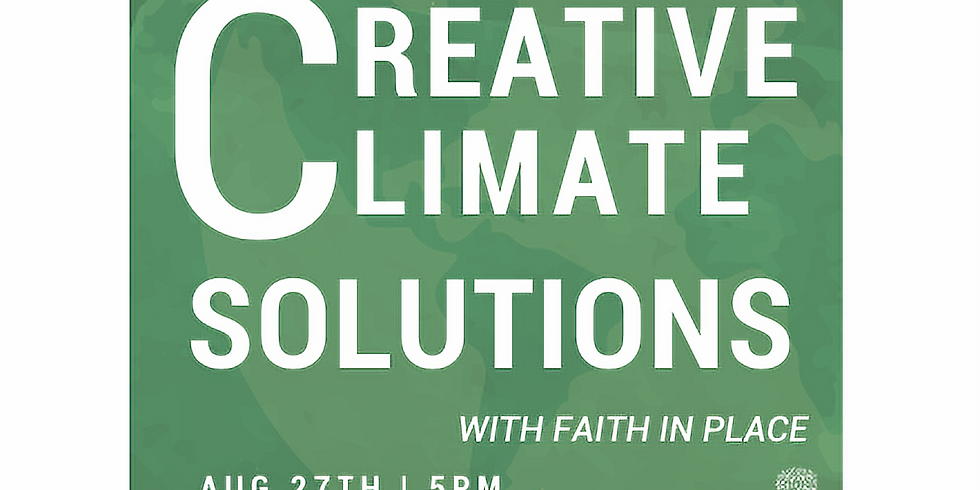 Creative Climate Solutions: How People of Faith Can Address Climate Change