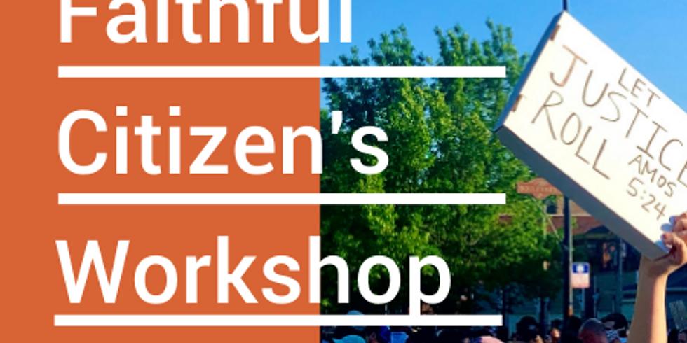 Faithful Citizen's Workshop: Post Election—What's Next?