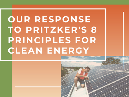 Our Statement on Gov. Prizker's 8 Principles for a Clean Energy Economy