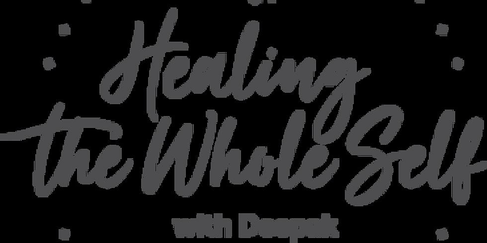 Deepak Chopra - Healing the Whole Self - online
