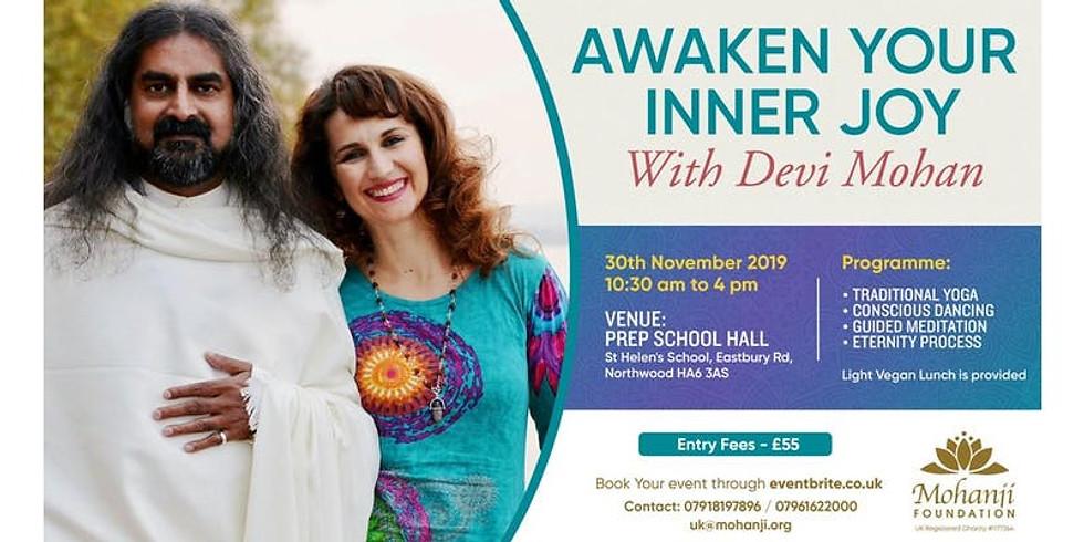 Devi Mohan - Awaken your Inner Joy.