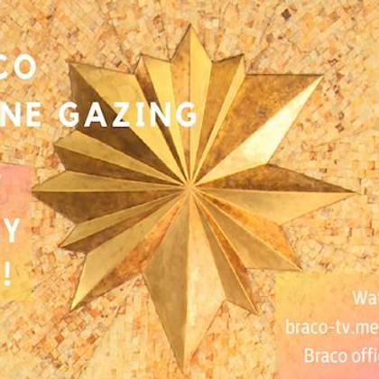 Braco Gazing - free online daily.