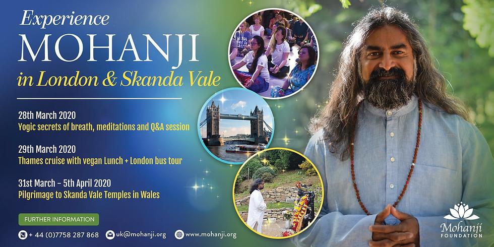Mohanji in London and Skanda Vale (Wales).