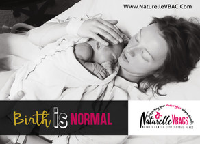Childbirth is a normal process!