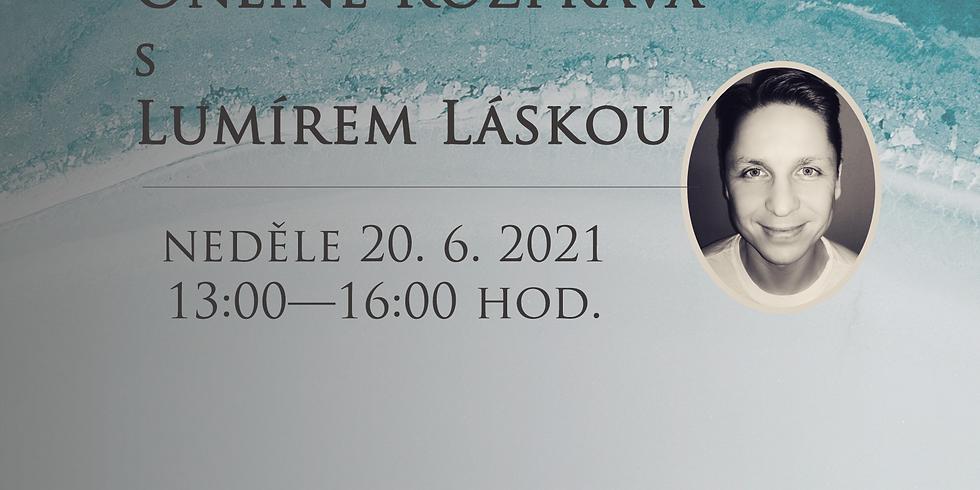 Rozprava s Lumírem Láskou — neděle 20. 6. 2021