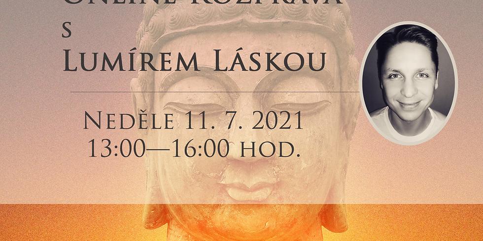 Rozprava s Lumírem Láskou — neděle 11. 7. 2021