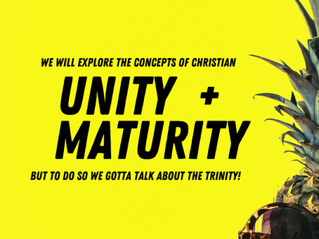 """""""Unity and Maturity"""""""