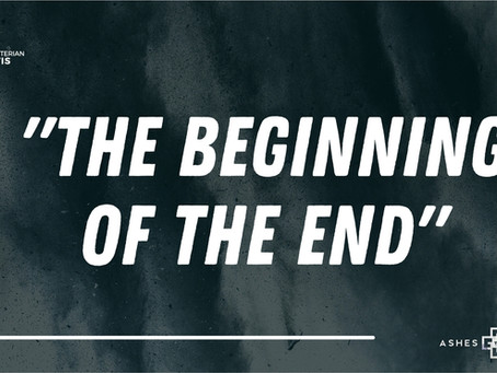 """The Beginning of the End"""