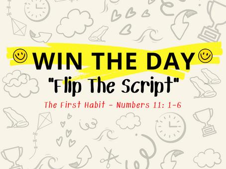 Habit 1: Flip the Script