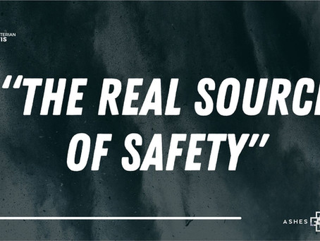 """The Real Source of Safety"""