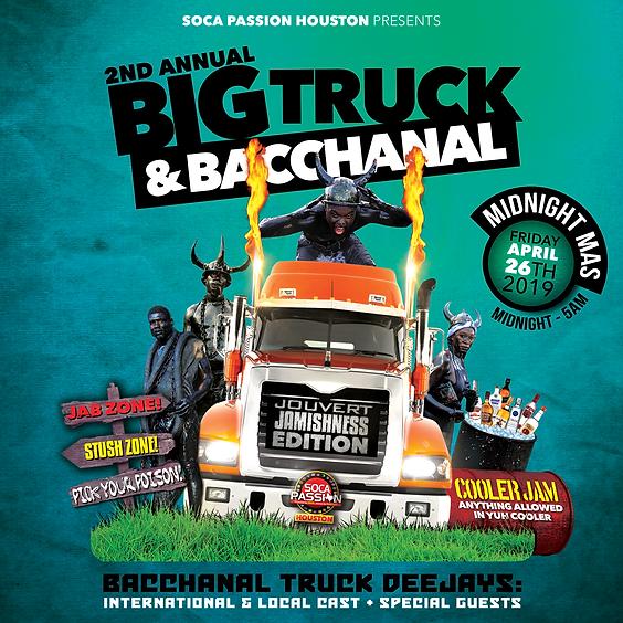 Big Truck & Bacchanal