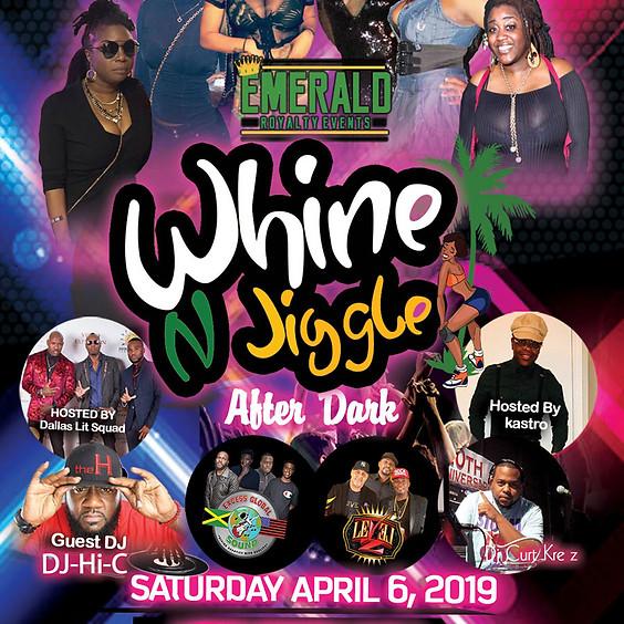 Whine N Jiggle (1)
