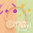 Copy of Along the Gravel Road Podcast Br