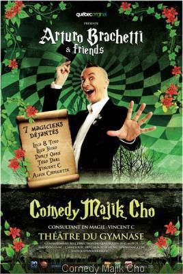 Affiche du spectacle Comedy Majik Cho avec Arthuro Brachetti (France)