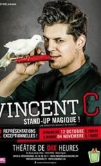 Affiche du spectacle Vincent C Stand-up Magique